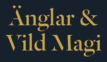 Änglar & Vild Magi